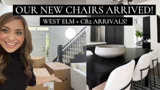 OUR NEW CHAIRS ARRIVED! WEST ELM + CB2 FURNITURE + HAUL | House of Valentina