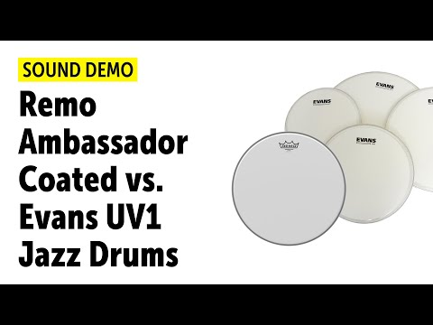 Remo Ambassador Coated vs Evans UV1 Jazz Drums Comparison