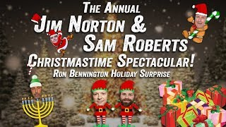 Ron Bennington Holiday Surprise - Jim Norton & Sam Roberts