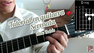 Serenata Mike Bahia Cover y como tocar la canción en guitarra 🎸 Video