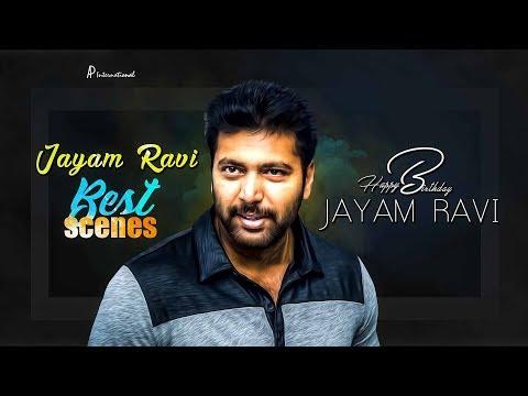 Jayam Ravi Birthday Special Jukebox   Jayam Ravi Best Scenes   HBD Jayam Ravi