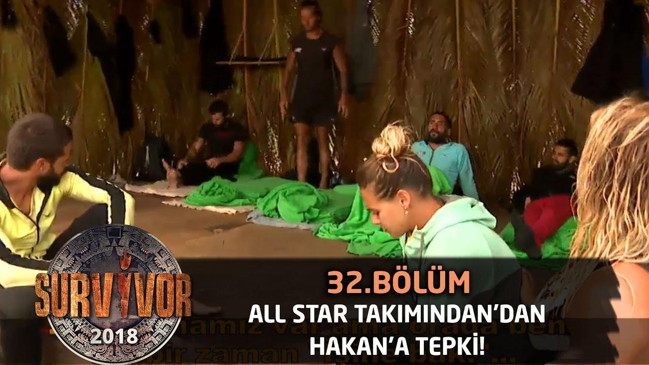 All Star takımı Hakan'a tepkili!| 32.Bölüm | Survivor 2018