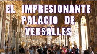 Tips para visitar el Palacio de Versalles - AXM