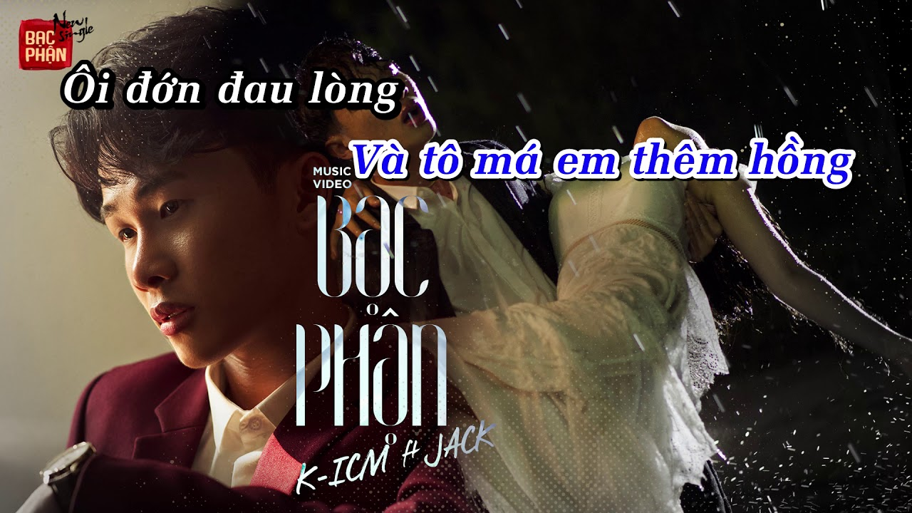 Bạc Phận Karaoke Beat Chuẩn | K-ICM ft. JACK