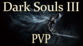 Dark Souls III - Мультиплеер и ПВП