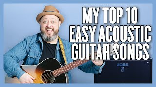 Easy Acoustic Guitar Soฑgs EVERYONE Should Know How to Play!