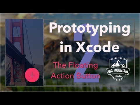 Prototyping Apps in Xcode: Creating A Floating Action Button - Part 2 (iOS, Xcode 8, Swift 3)