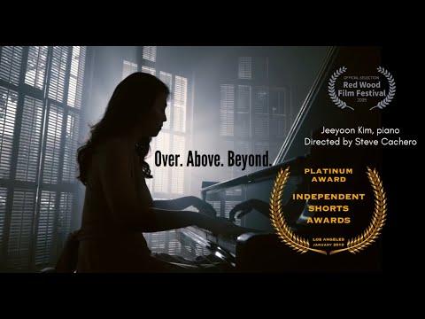 'Over. Above. Beyond.', pianist Jeeyoon Kim's Music Video (김지윤 피아니스트)