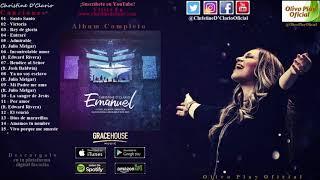 Emanuel - Christine D'Clario (Álbum Completo) Música Cristiana 2018