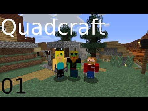 Quadcraft I can haz Modded (S1 E1)