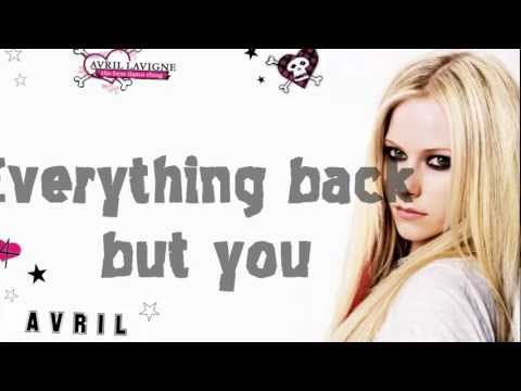 Avril Lavigne - Everything Back But You (with lyrics) HD