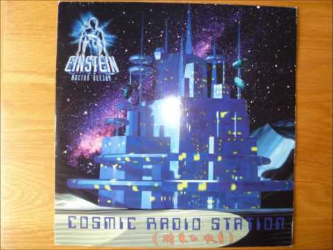 Einstein Doctor Deejay - Cosmic Radio Station