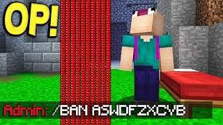 ADMIN BANS ASWDFZXC IN MINECRAFT!
