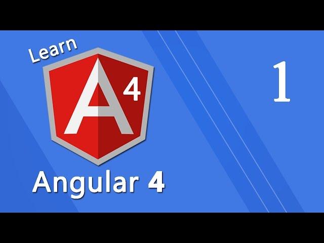 Angular 4 Tutorial - Installation #1