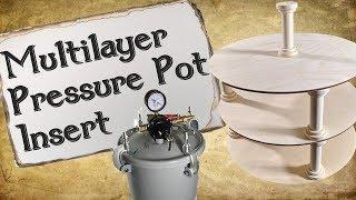 Quick Tip: Multilayer Pressure Pot Insert