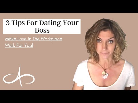 3 Tips for Dating Your Boss | Allana Pratt, Dating Expert
