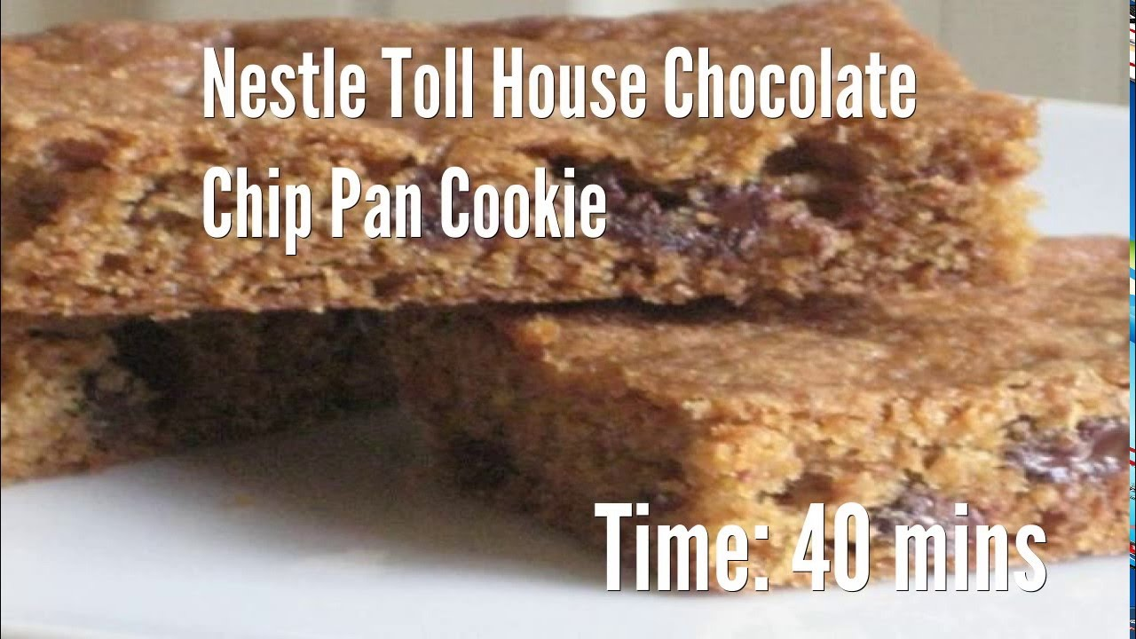 Nestle Toll House Chocolate Chip Pan Cookie Recipe - YouTube