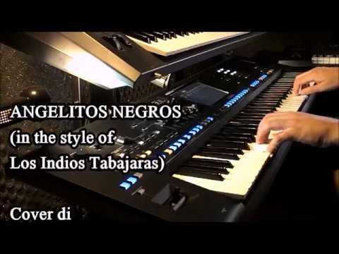 ANGELITOS NEGROS (in the style of Los Indios Tabajaras) - YAMAHA GENOS