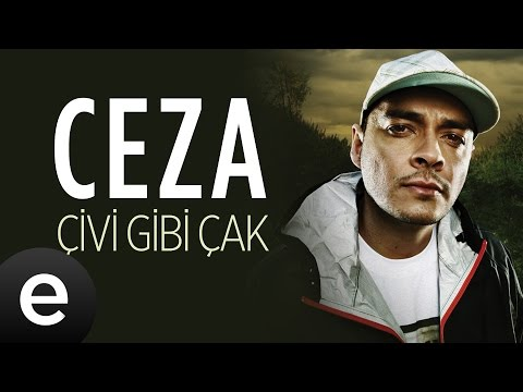 Ceza - Çivi Gibi Çak - Official Audio #çivigibiçak #ceza - Esen Müzik