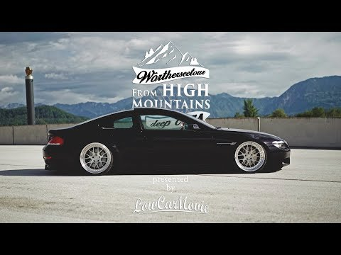 Wörthersee 2017 by LowCarMovie  FROM HIGH MOUNTAINS to deep cars Worthersee, Woerthersee