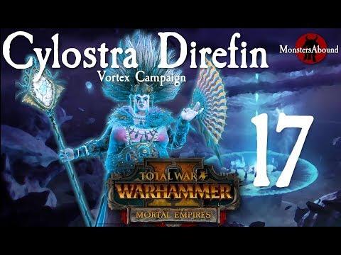 Total War: Warhammer 2 Vortex Campaign - Cylostra Direfin #17