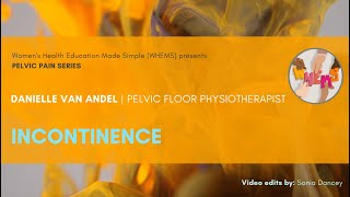 Urinary Incontinence & Pelvic Floor Physiotherapy