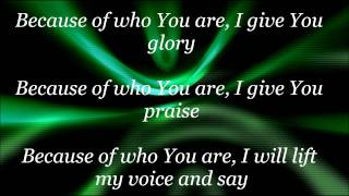 Because of who you are w/ lyrics -  Joni Lamb & the Daystar Singers
