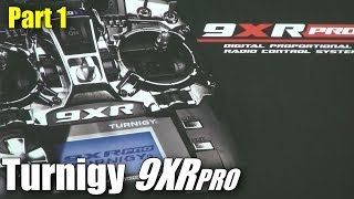 Review: Turnigy 9XR PRO  (part 1)