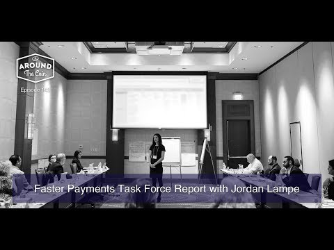 Fintech Podcast - Episode 143 - Faster Payments Task Force Report