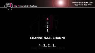 Channe naal channi - Remix - Video Karaoke - Attaullah Khan - by Baji Karaoke