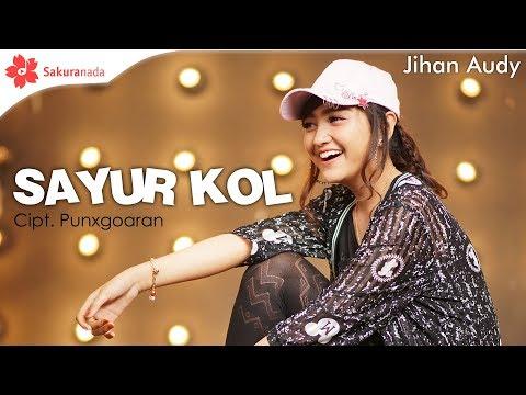 Jihan Audy - Sayur Kol [OFFICIAL M/V]