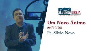 Um novo ânimo - Pr. Silvio Novo (apenas mensagem)