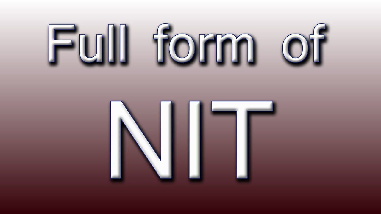nit full form in english