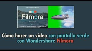 Pantalla verde: Cómo hacer un vídeo con pantalla verde en Wondershare Filmora thumbnail