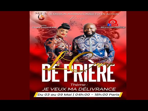 CAMP DE PRIÈRE DU MOIS DE MAI 3EME JOUR SESSION 4H /RÉVÉREND BERTRAND RIM