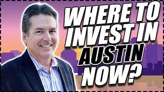 Revealed: Where To INVEST In Austin NOW? Real Estate Expert Kenn Renner