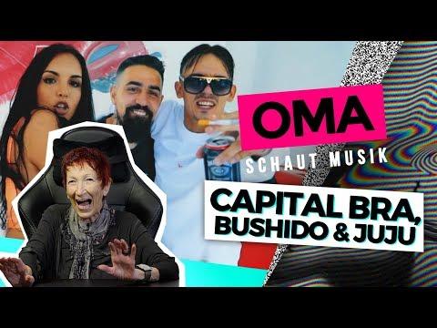 Oma schaut Musik - Capital Bra, Bushido, Juju & Samra