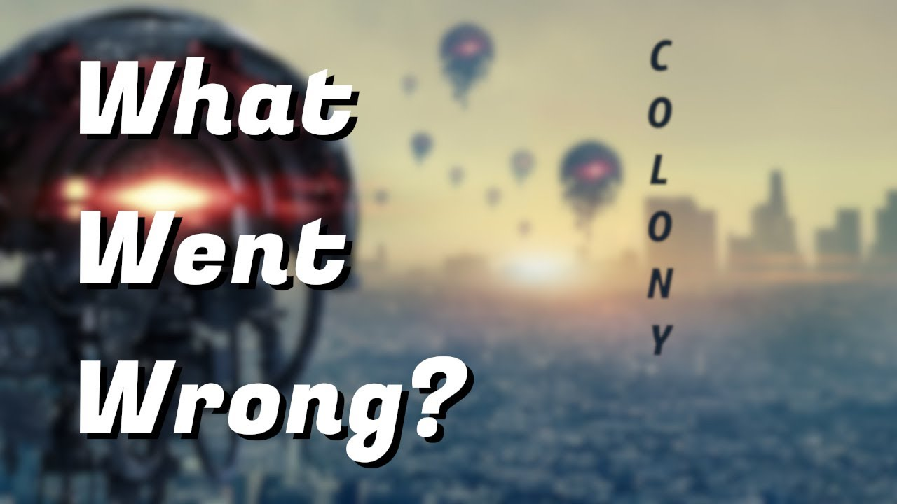 Download Why was COLONY cancelled?