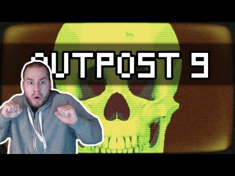 Outpost 9 - ITS BEHIND YOU - Let's Play Outpost 9 Gameplay