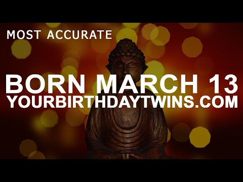 Born on March 13 | Birthday | #aboutyourbirthday | Sample