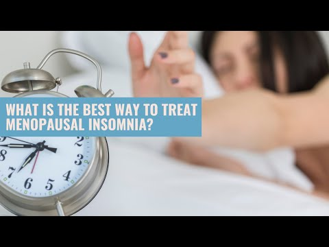 Best Way To Treat Menopausal Insomnia