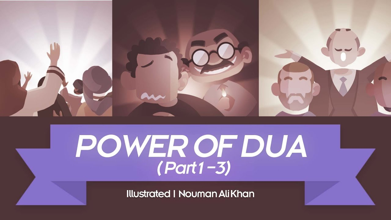 Power of Dua - Nouman Ali Khan - illustrated - Subtitled