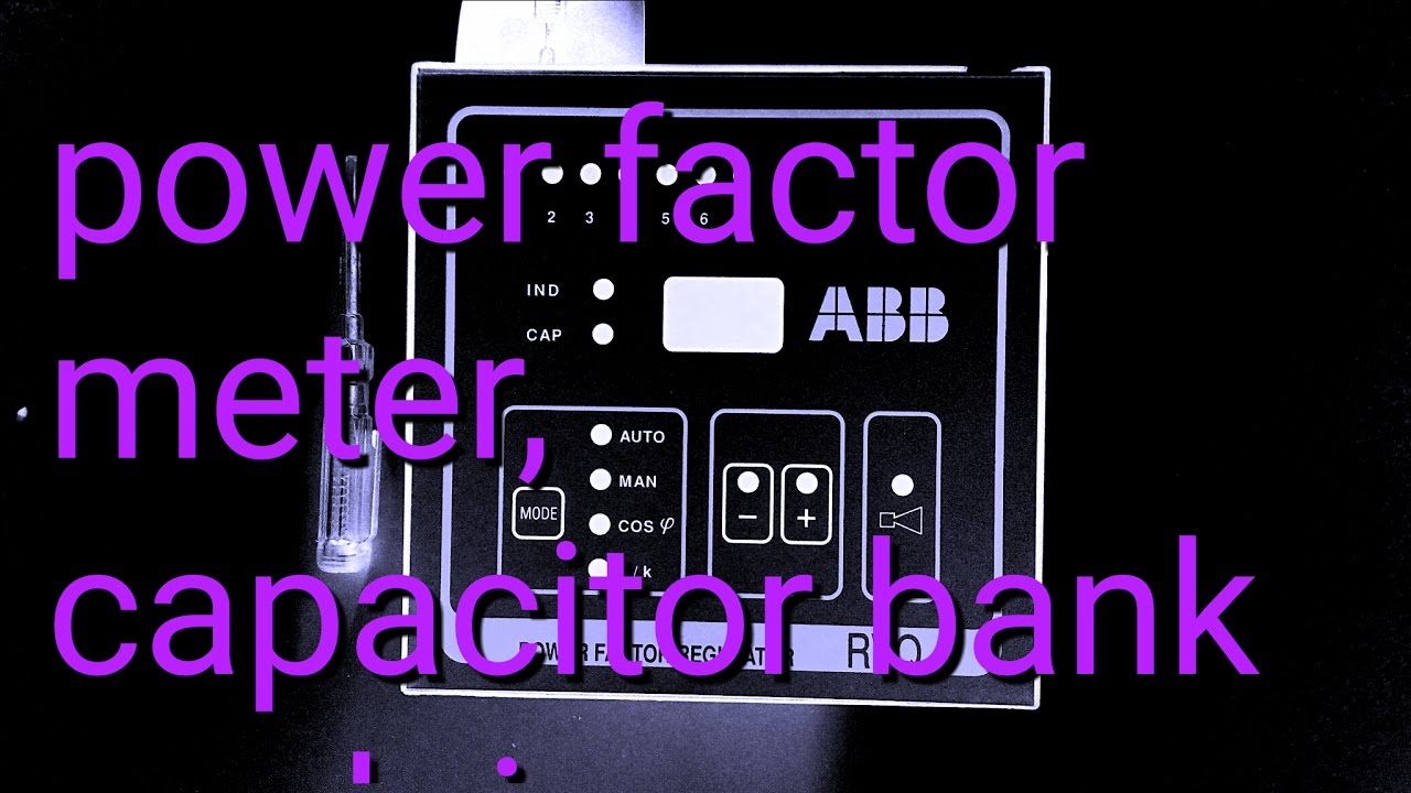 Power Factor Meter For Capacitor Bank New Explaining Brief 2017 Circuit