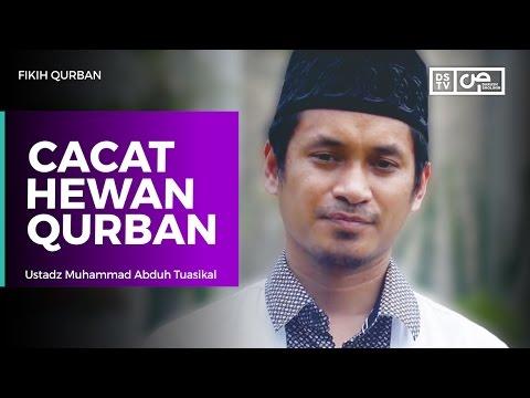 Fikih Qurban - Cacat Hewan Qurban  - Ustadz M Abduh Tuasikal