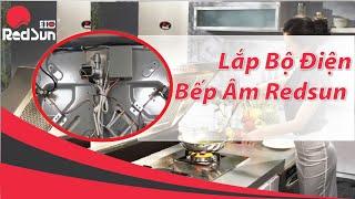 Hướng dẫn lắp bộ điện bếp gas âm Redsun