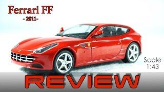 Ferrari FF 1:43 Review - Ferrari GT Collection