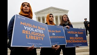 What motivated Trump's travel ban? Supreme Court weighs relevance of campaign statements