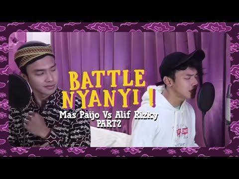 Battle NYANYI ! Mas Paijo Vs Alif Rizky PART 2