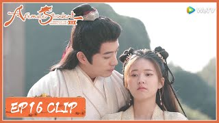 EP16 Clip   Did he made a sweet marriage proposal to her?   国子监来了个女弟子   ENG SUB