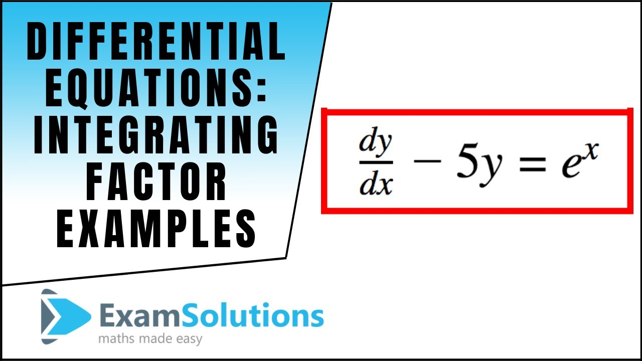 differential equations integrating factor type (examples